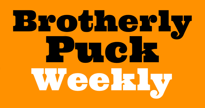 Brotherly Puck Weekly Issue 18